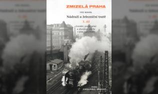 Ivo Mahel: Nádraží a železniční tratě, III. díl