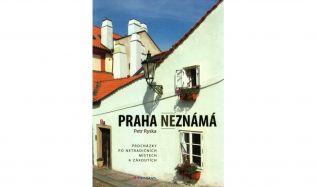 Petr Ryska: Praha neznámá