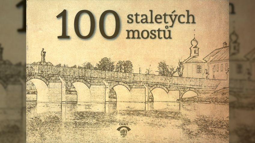 Petr Vlček: 100 staletých mostů