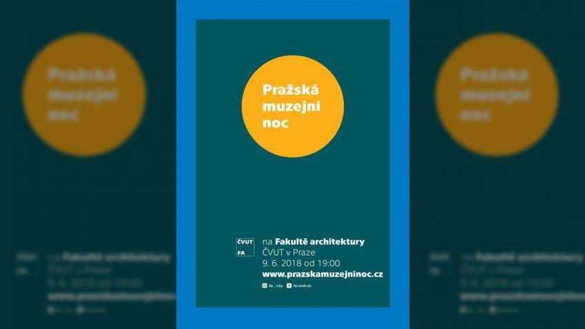 Pražská muzejní noc na Fakultě architektury ČVUT vPraze