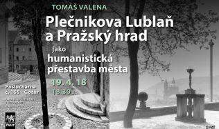 Tomáš Valena, jeden z největších znalců Plečnika, se představí na Fakultě architektury v Praze